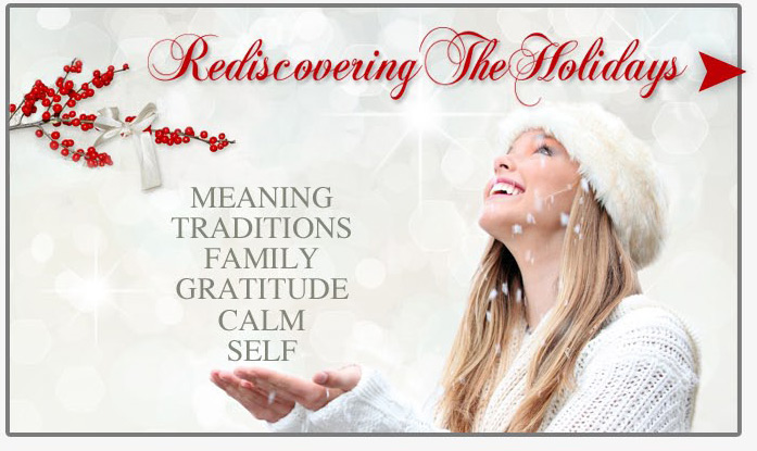 Rediscovering The Holidays